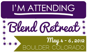 I&#8217;m attending Blend Retreat 2012.