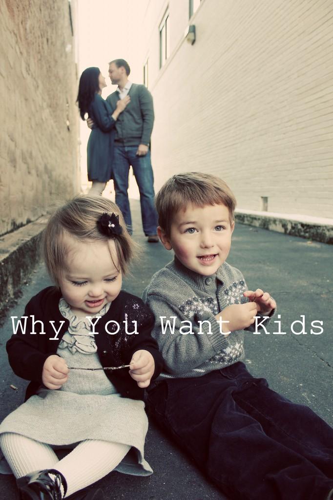 Why Should I Have Kids