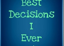 best decisions…by katie